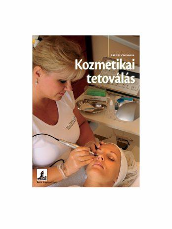 Császár Zsuzsanna Kozmetikai tetoválás tankönyv